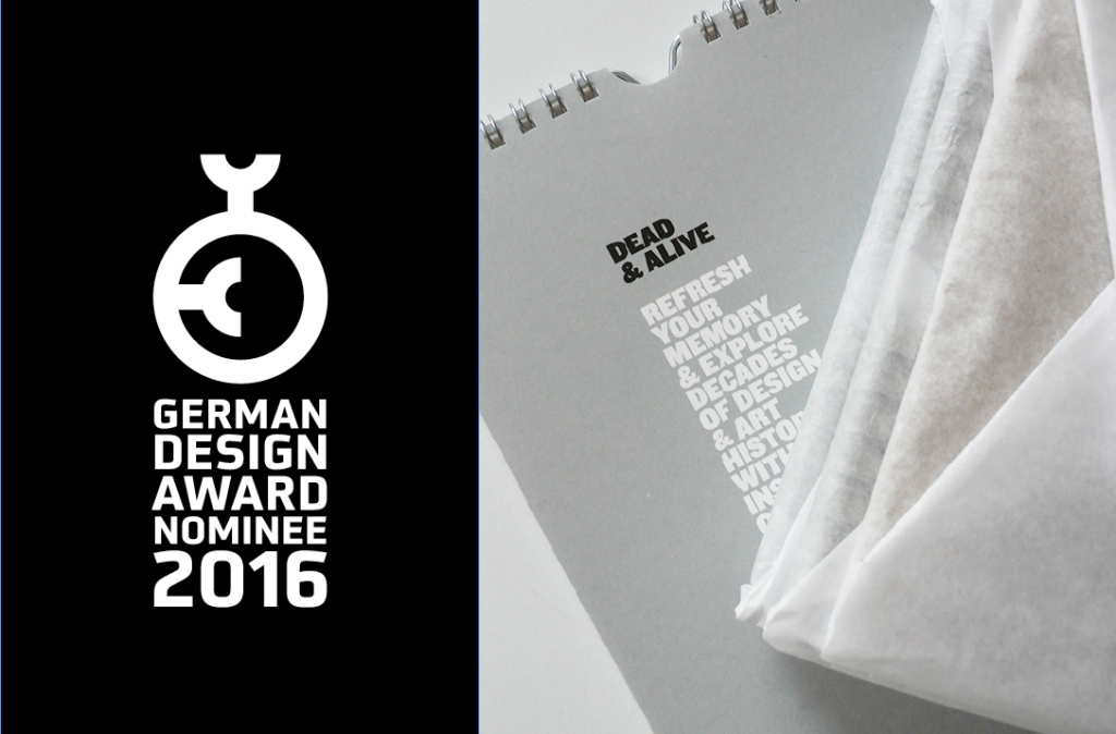 Dead & Alive - Geman design award nominee 2016